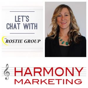 Lets Chat with The Rostie Group - Victoria Syme of Harmony Marketing